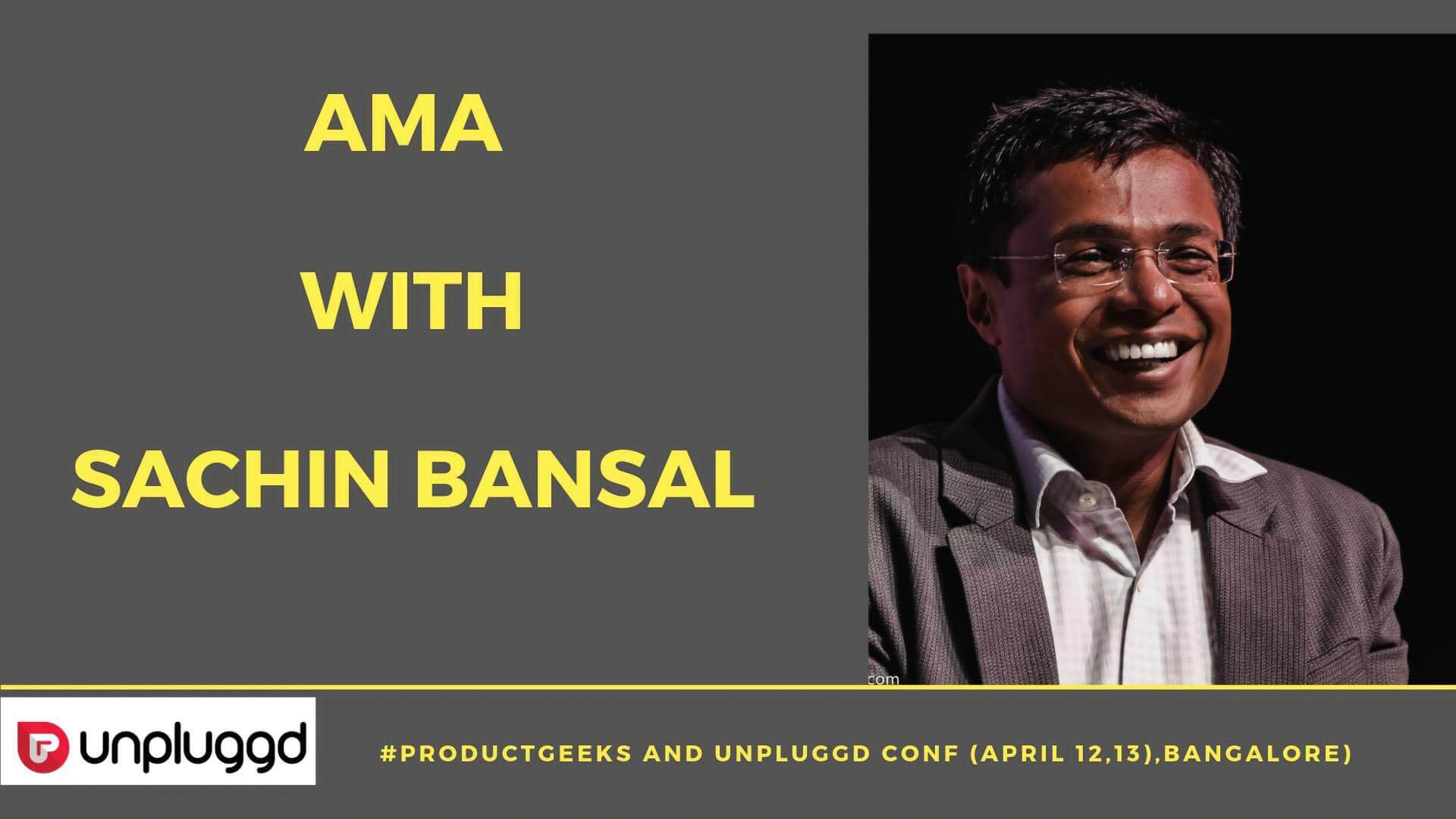 How to Meet Sachin Bansal In Person
