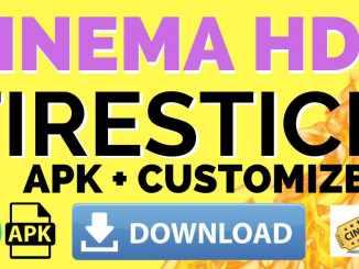 Cinema HD For Firestick